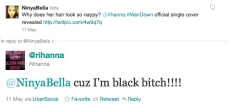 Rihanna 'cuz im black bitch'
